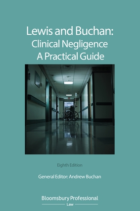 Lewis and Buchan: Clinical Negligence – A Practical Guide