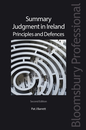 Summary Judgment in Ireland: Principles and Defences