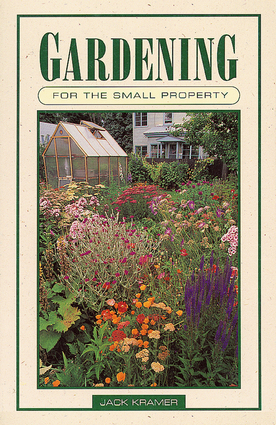 Gardening for the Small Property