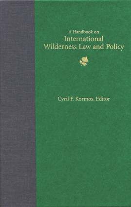 Handbook on International Wilderness Law and Policy