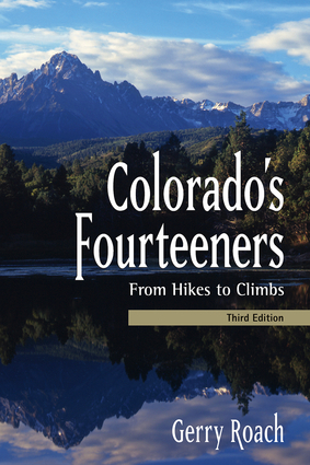 Colorado's Fourteeners, 3rd Ed.