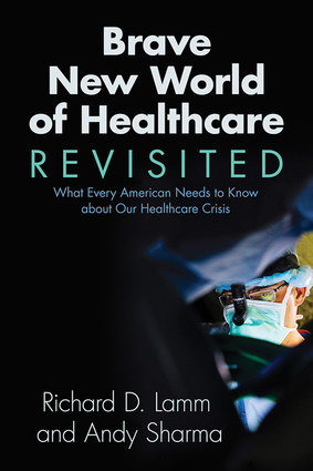 Brave New World of Healthcare Revisited