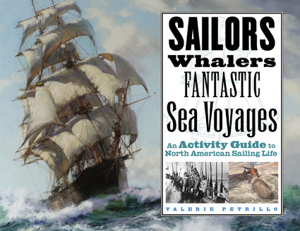 Sailors, Whalers, Fantastic Sea Voyages