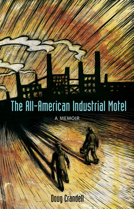 The All-American Industrial Motel