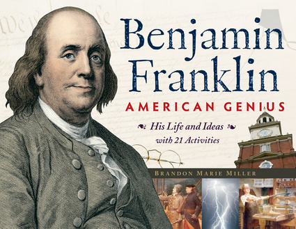 Benjamin Franklin, American Genius | Chicago Review Press