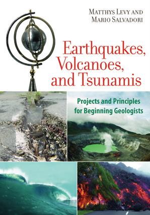Earthquakes, Volcanoes, and Tsunamis