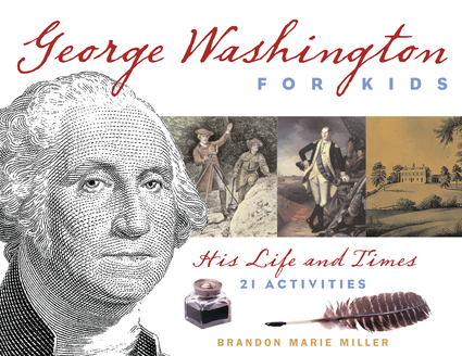 George Washington for Kids