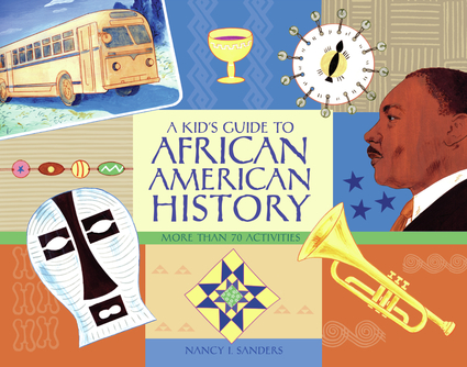 A Kid's Guide to African American History