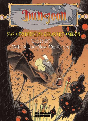 Dungeon: Twilight - Vol. 3: The New Centurions