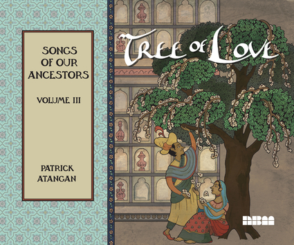 Tree of Love: Songs of Our Ancestors: Volume III
