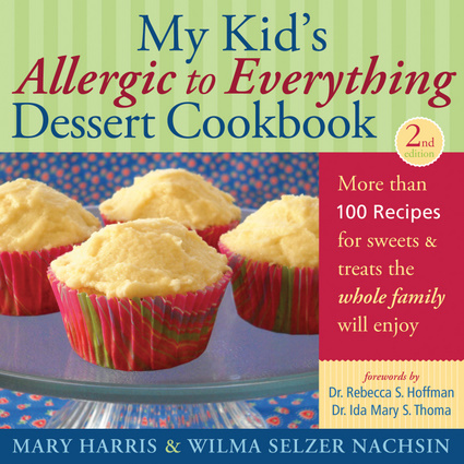 My Kid's Allergic to Everything Dessert Cookbook