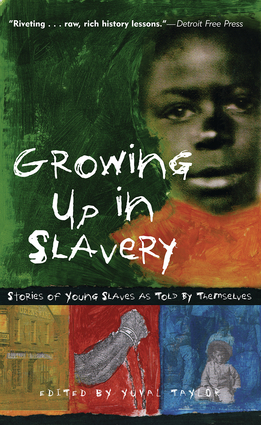 Growing Up in Slavery