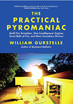The Practical Pyromaniac