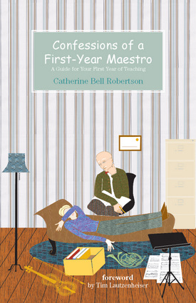 Confessions of a First-Year Maestro