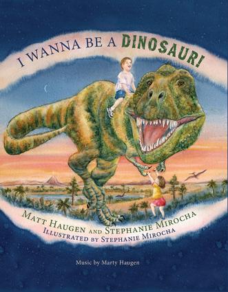 I Wanna Be a Dinosaur!