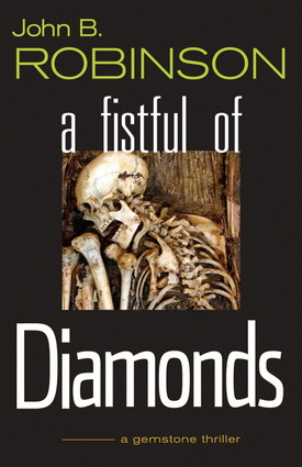 A Fistful of Diamonds