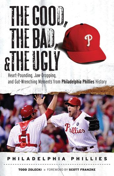 The Good, the Bad, & the Ugly: Philadelphia Phillies