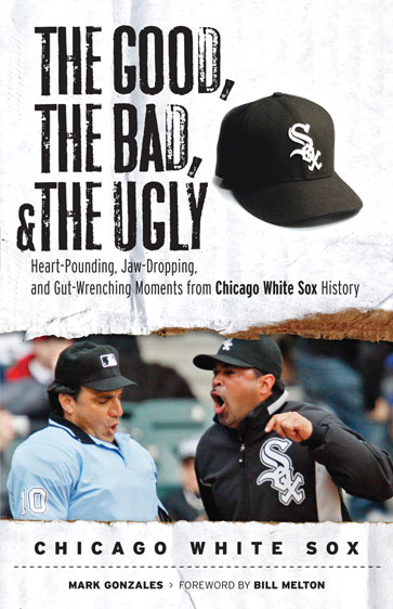 The Good, the Bad, & the Ugly: Chicago White Sox