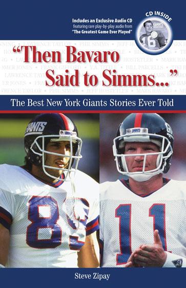"""""""Then Bavaro Said to Simms. . ."""""""