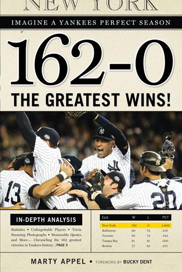 162-0: Imagine a Yankees Perfect Season