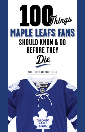 100 Things Maple Leafs