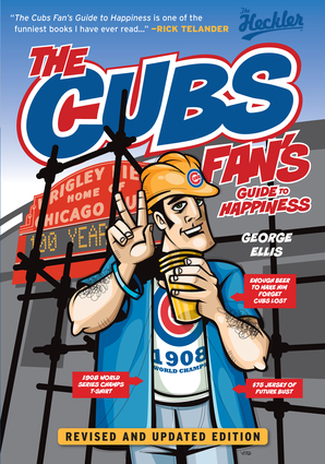 The Cubs Fan's Guide to Happiness