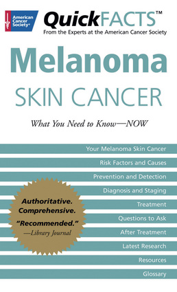 QuickFACTS™ Melanoma Skin Cancer