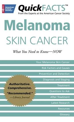 QuickFACTS™ Melanoma Skin Cancer