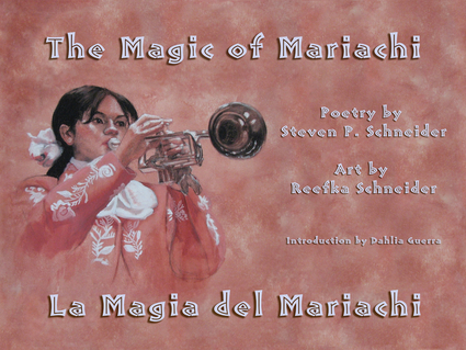 The Magic of Mariachi / La Magia del Mariachi