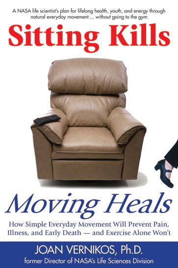 Sitting Kills, Moving Heals