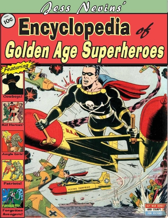 Jess Nevins' Encyclopedia of Golden Age Superheroes