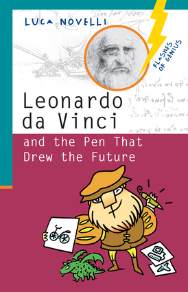 Leonardo da Vinci and the Pen That Drew the Future