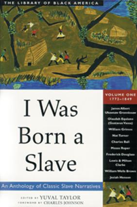 I Was Born a Slave