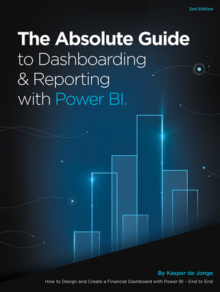 The Absolute Guide to Dashboarding and Reporting with Power BI