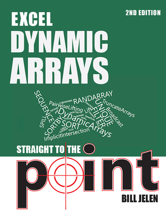 Excel Dynamic Arrays Straight to the Point 2nd Edition