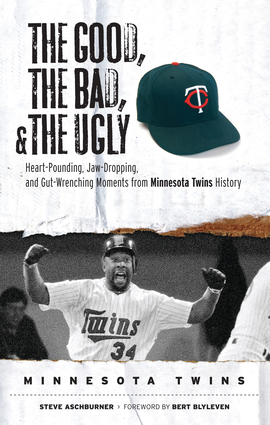 The Good, the Bad, & the Ugly: Minnesota Twins