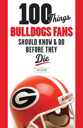 100 Things Bulldogs Fans Should Know & Do Before They Die
