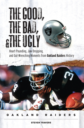The Good, the Bad, & the Ugly: Oakland Raiders