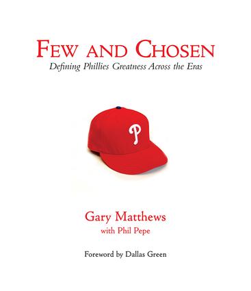 Few and Chosen Phillies
