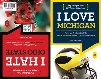 I Love Michigan/I Hate Ohio State