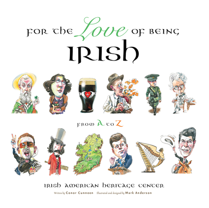 For the Love of Being Irish