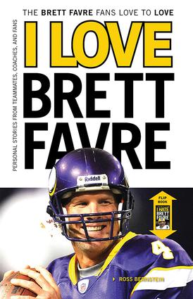 I Love Brett Favre/I Hate Brett Favre