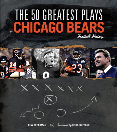 The 50 Greatest Plays in Chicago Bears Football History