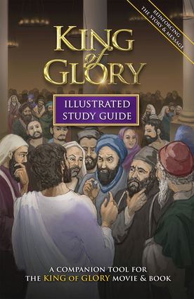 King of Glory Illustrated Study Guide