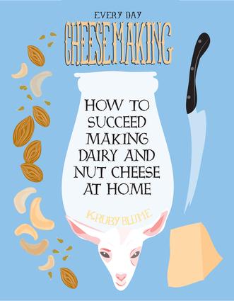Everyday Cheesemaking