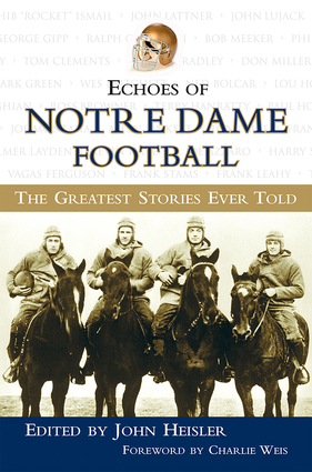 Echoes of Notre Dame Football