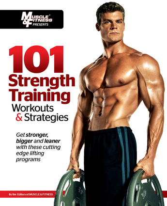 101 Strength Training Workouts & Strategies