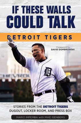 If These Walls Could Talk: Detroit Tigers