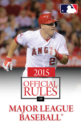2015 Official Rules of Major League Baseball