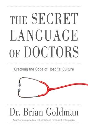 The Secret Language of Doctors